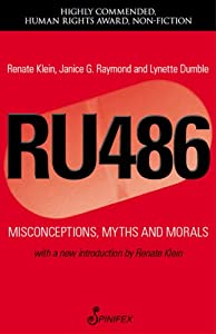 RU486: Misconceptions, Myths and Morals from Spinifex Press