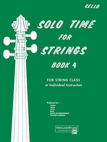 Solo Time for Strings for Cello, Book 4