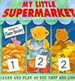 img - for My Little Supermarket book / textbook / text book