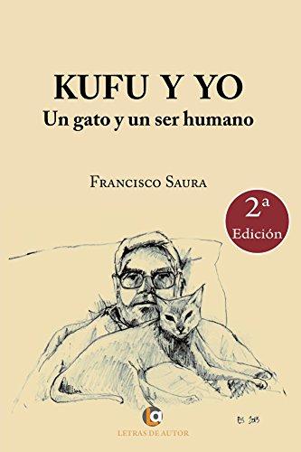 Un gato y un ser humano. 2º edición (Spanish Edition