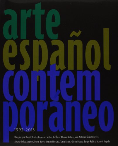 Descargar Libro Arte Español Contemporáneo. 1992-2013 Rafael Doctor