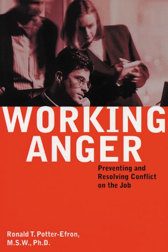 Working Anger: Preventing & Resolving Conflict on the Job