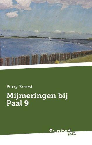 Read Online Mijmeringen bij Paal 9 (Dutch Edition) pdf