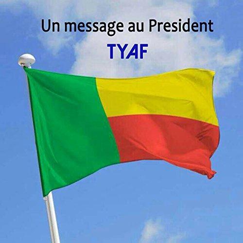 tyaf message au president