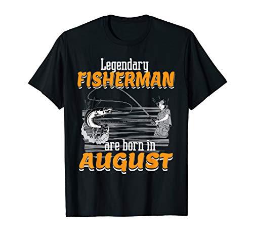 Fishing Legend Born In August | Birthday Fisherman Tee T-Shirt
