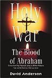 Holy War, David Anderson, 0595314562