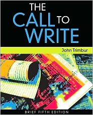 The Call to Write 5th (fifth) edition Text Only PDF