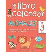 Mi primer libro para colorear ANIMALES — A partir de 3 años — Libro de dibujar para niños y niñas con 40 motivos de…