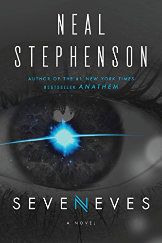 Seveneves: A Novel by [Stephenson, Neal]