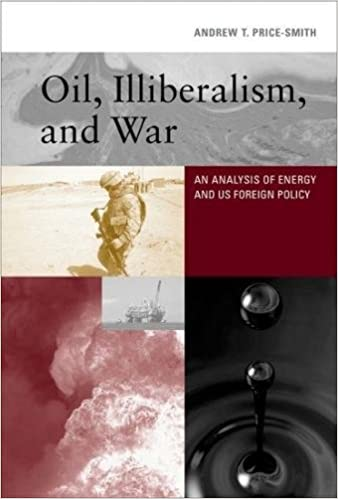 Oil illiberalism and war an analysis of energy and us foreign oil illiberalism and war an analysis of energy and us foreign policy mit press 1st edition fandeluxe Gallery