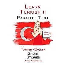 Learn Turkish II: Parallel Text (Turkish - English) Short Stories
