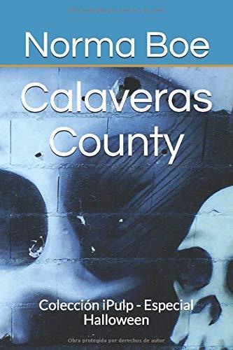 Halloween In Calaveras County 2020 Calaveras County: Colección iPulp   Especial Halloween (Spanish