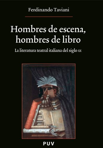 Descargar Libro Hombres De Escena, Hombres De Libro Ferdinando Taviani