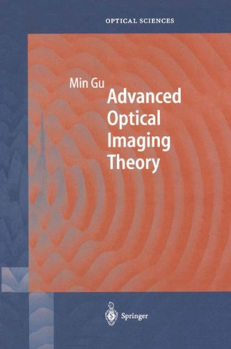 Advanced Optical Imaging Theory  Springer Series In Optical Sciences