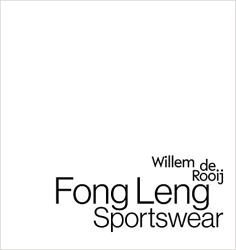 Willem de Rooij: Fong Leng Sportswear