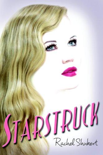 Starstruck by [Shukert, Rachel]