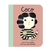 Coco Chanel: My First Coco Chanel (Little People, Big Dreams)