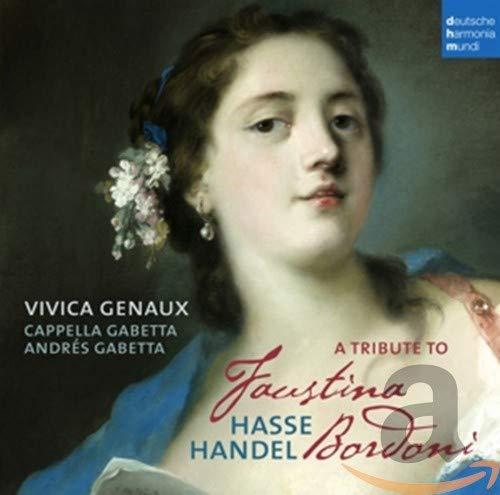 A Tribute to Faustina Bordoni: Vivica Genaux, Vivica Genaux ...