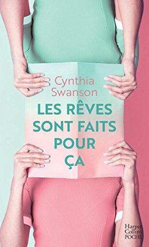 Les rêves sont faits pour ça (HarperCollins) (French Edition)