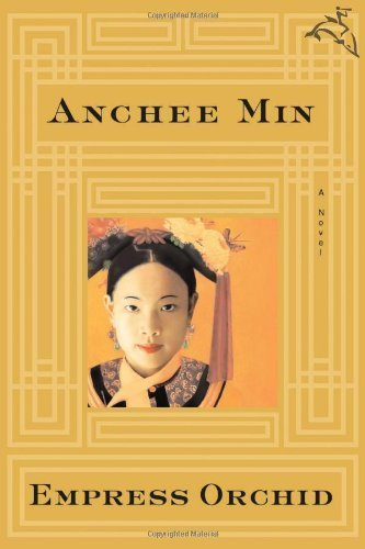 Empress Orchid - Empress Orchid by Anchee Min (2005-04-11)