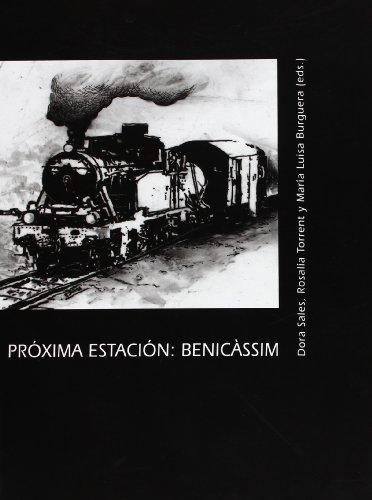 Descargar Libro Próxima Estación Benicàssim María Luisa Burguera Nadal
