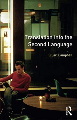 Translation into the Second Language (Applied Linguistics and Language Study)