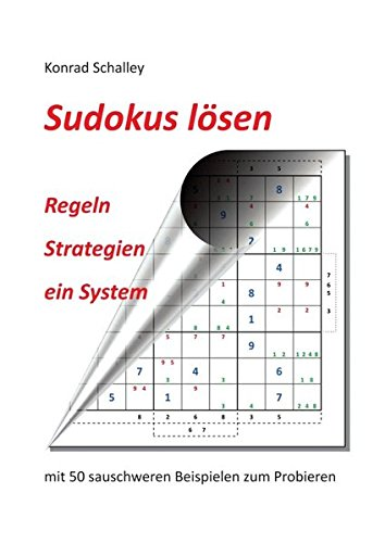 Sudokus lösen: Regeln - Strategien - ein System