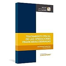 Tratamiento Fiscal de las Operaciones Financieras Derivadas (Edición 2018)