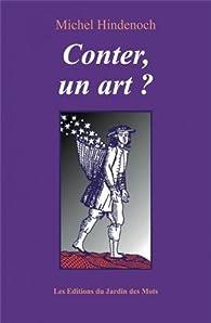 Conter, un art ? par Michel Hindenoch