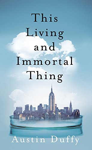 book cover of This Living and Immortal Thing
