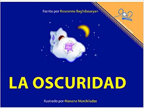 La Oscuridad   The Dark (Reading Corner) (Spanish Edition ...