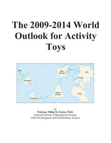 The 2009-2014 World Outlook for Activity Toys