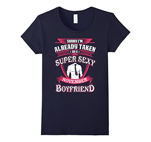 Women's I'm Taken By A Super Sexy November Boyfriend T-shirt Large Navy