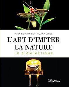 """Afficher """"L'Art d'imiter la Nature"""""""