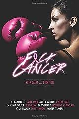 F*ck Cancer: An Anthology