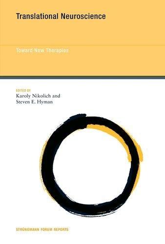 Translational Neuroscience: Toward New Therapies (Strüngmann Forum Reports)