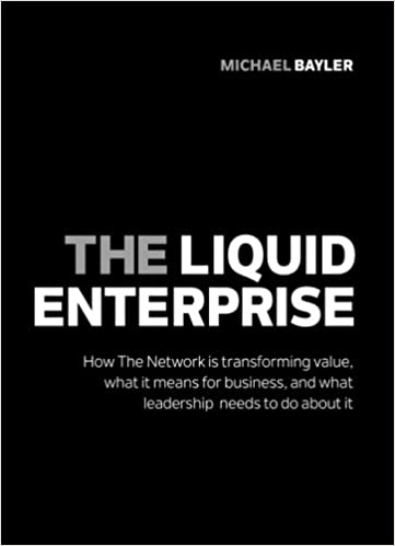 Download a book to ipad The Liquid Enterprise: How the network is transforming value, what it means for business, and what leadership needs to do about it. 1908984619 på norsk PDF ePub MOBI