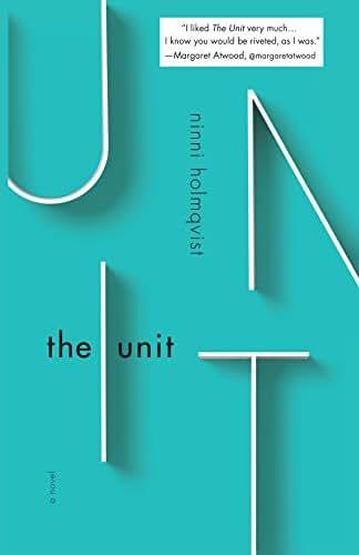 The Unit: A Novel