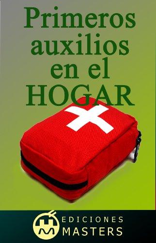 Descargar Libro Primeros Auxilios En El Hogar Adolfo Pérez Agustí