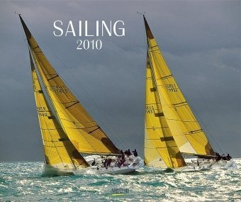 Sailing 2010: PhotoArt Kalender