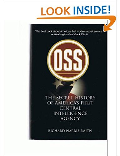 Download OSS: The Secret History of America's First Central Intelligence Agency ebook