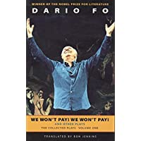 We Won't Pay! We Won't Pay! And Other Works: The Collected Plays of Dario Fo, Volume One (Collected Plays of Dario Fo (Paperback))