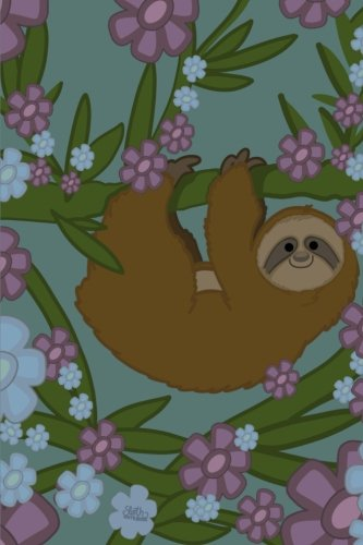Sloth Notebook: Super Cute Lined Floral Sloth Notebook (Summer Sloth Notebook) (Volume 1) -