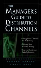 Channel management has become one of the most important components of a firm's competitive strategy, with mistakes often costing companies millions--and channel managers their careers. The Manager's Guide to Distribution Channels provi...