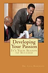 Developing Your Passion: It's Your Season for Success