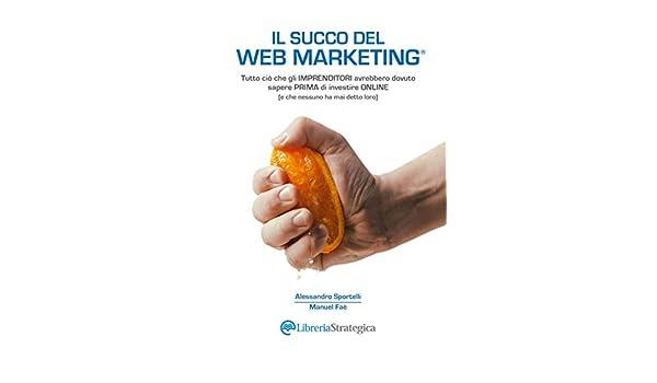 Risultati immagini per il succo del web marketing