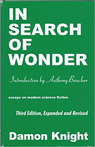 Amazoncom In Search Of Wonder Essays On Modern Science Fiction In Search Of  Wonder Essays On