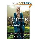 Susan Fraser King'sQueen Hereafter: A Novel of Margaret of Scotland [Hardcover](2010)