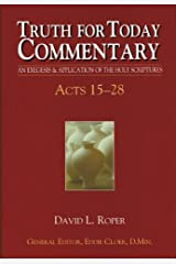 Acts 15-28 (Truth For Today Commentary) Hardcover