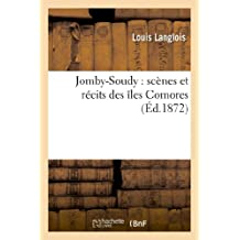 JOMBY-SOUDY : SCENES ET RECITS DES ILES COMORES